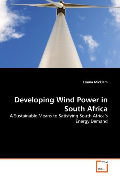 Developing Wind Power in South Africa - Emma Micklem