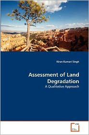 Assessment Of Land Degradation - Kiran Kumari Singh