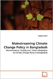 Mainstreaming Climate Change Policy In Bangladesh