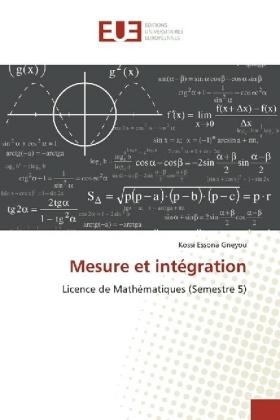 Mesure et intégration - Licence de Mathématiques (Semestre 5) - Gneyou, Kossi Essona