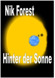 Hinter der Sonne Nik Forest Author