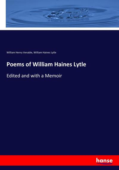 Poems of William Haines Lytle - William Henry Venable