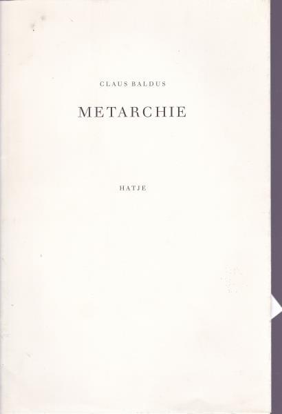 Metarchie. - Baldus, Claus