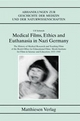 Medical Films, Ethics and Euthanasia in Nazi Germany - Ulf Schmidt