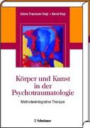 Körper und Kunst in der Psychotraumatologie