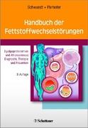 Handbuch der Fettstoffwechselstörungen - Dyslipoproteinämien und Atherosklerose: Diagnostik, Therapie und Prävention