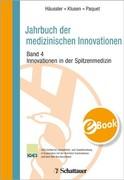 Jahrbuch der medizinischen Innovationen Innovationen in der Spitzenmedizin