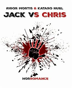 Jack VS Chris (eBook, ePUB) - Nuel, Kataro; Mortis, Rigor