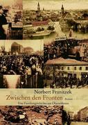 Norbert Franitzek: Zwischen den Fronten