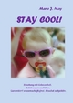 Stay cool! - Marie J. May