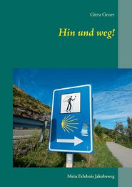 Hin Und Weg! - Gitta Groer