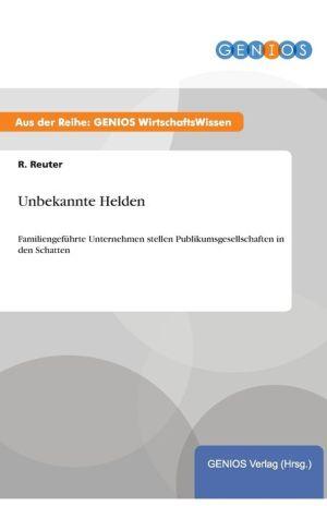 Unbekannte Helden - R. Reuter