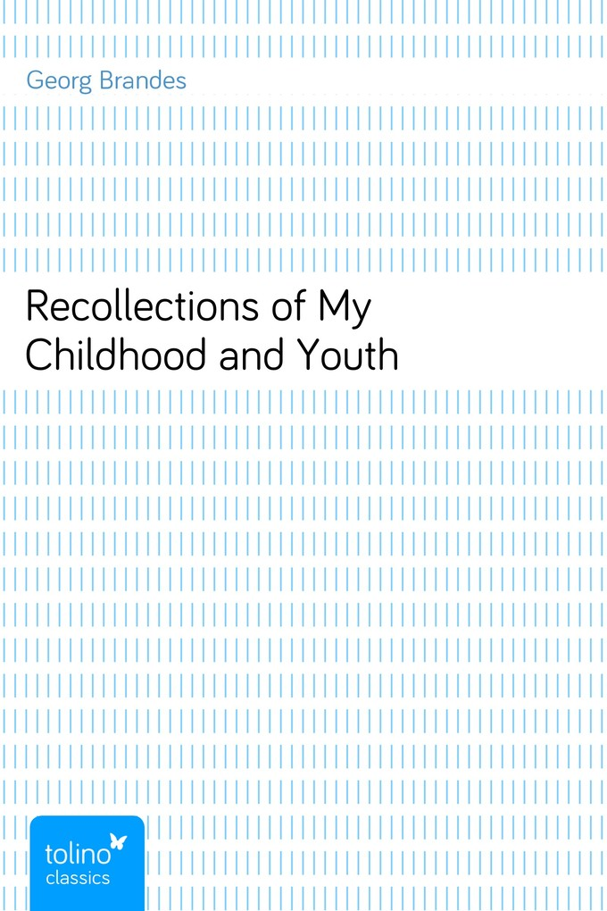 Recollections of My Childhood and Youth als eBook von Georg Brandes - pubbles GmbH