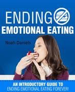 Noah Daniels: Ending Emotional Eating!