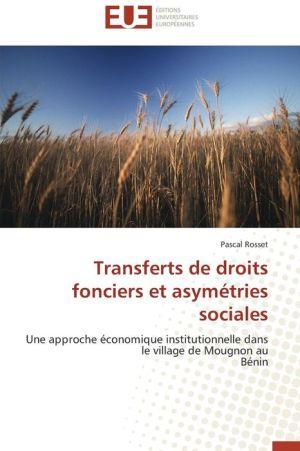 Transferts de droits fonciers et asym tries sociales