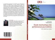Hakem, Sid-Ali;Merzouk, Mustapha;Merzouk, Nachida: Étude stochastique des perfomances journalières