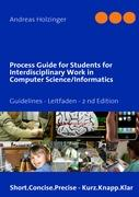 Process Guide for Students for Interdisciplinary Work in Computer Science/Informatics