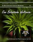 Schmidt, Katrin;Laatsch, Alexander: Eine Botanische Weltreise