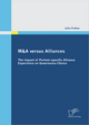 M A versus Alliances: The Impact of Partner-specific Alliance Experience on Governance Choice