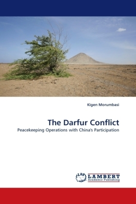 The Darfur Conflict - Peacekeeping Operations with China's Participation - Morumbasi, Kigen