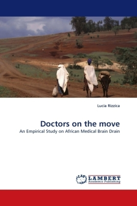 Doctors on the move - An Empirical Study on African Medical Brain Drain - Rizzica, Lucia