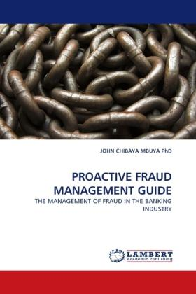 Proactive Fraud Management Guide - John Chibaya Mbuya Phd