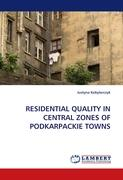 RESIDENTIAL QUALITY IN CENTRAL ZONES OF PODKARPACKIE TOWNS