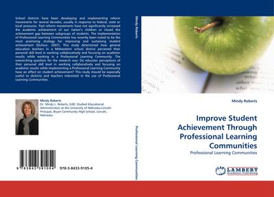 Improve Student Achievement Through Professional Learning Communities - Mindy Roberts