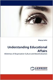 Understanding Educational Affairs - Bhojraj Kafle