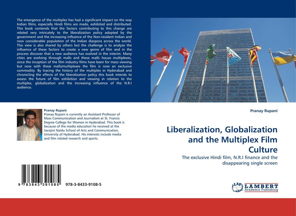 Liberalization, Globalization and the Multiplex Film Culture als Buch von Pranay Rupani - Pranay Rupani
