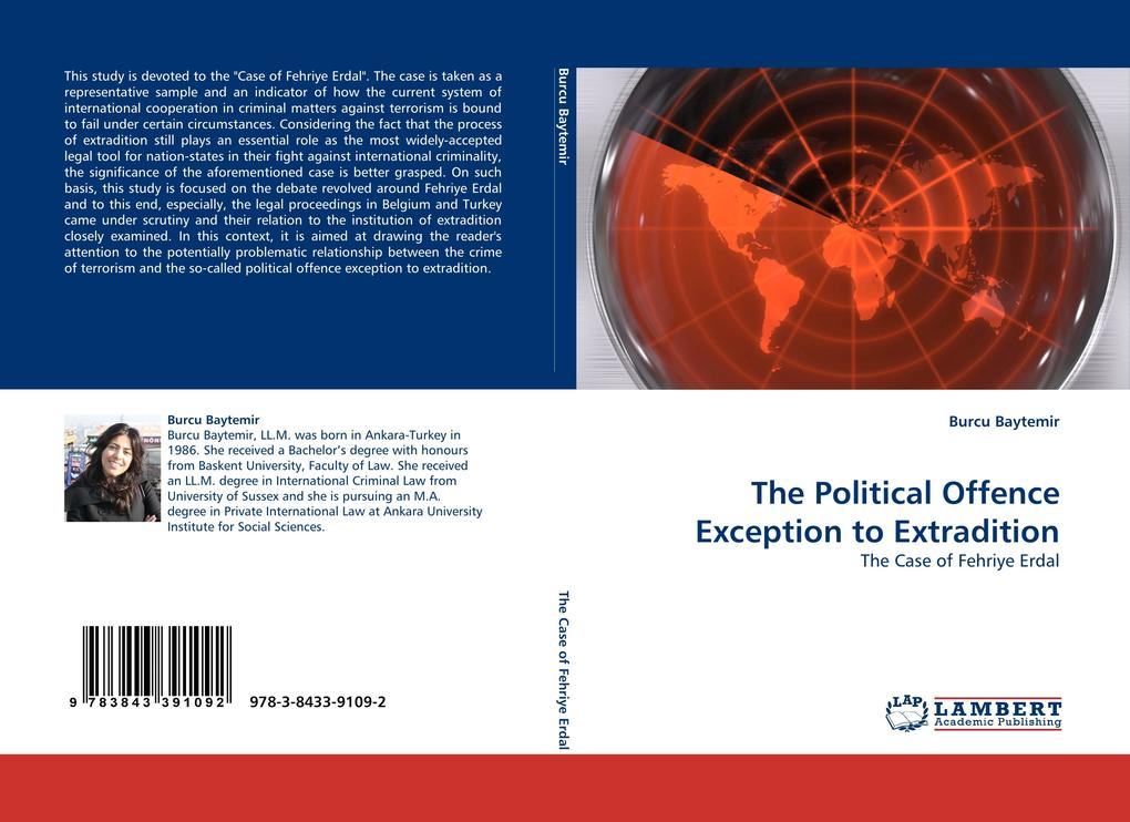 The Political Offence Exception to Extradition als Buch von Burcu Baytemir - LAP Lambert Acad. Publ.