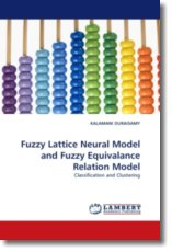 Fuzzy Lattice Neural Model and Fuzzy Equivalance Relation Model