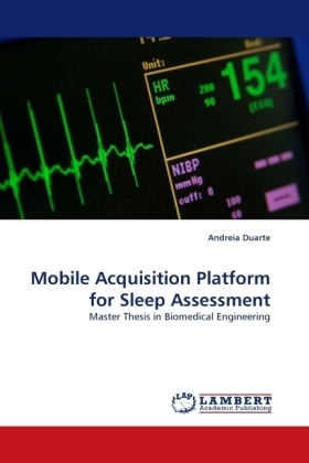 Mobile Acquisition Platform for Sleep Assessment - Master Thesis in Biomedical Engineering - Duarte, Andreia