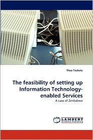 The Feasibility Of Setting Up Information Technology-Enabled Services
