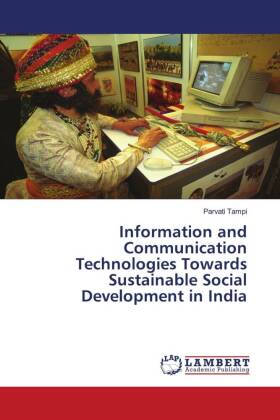 Information and Communication Technologies - A key to sustainable social development in India - Tampi, Parvati