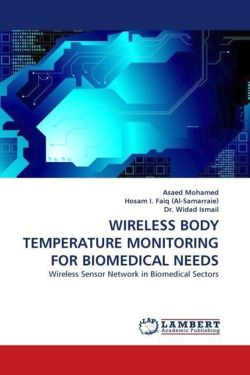 WIRELESS BODY TEMPERATURE MONITORING FOR BIOMEDICAL NEEDS
