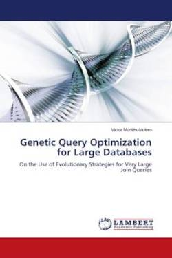 Genetic Query Optimization for Large Databases
