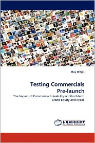 Testing Commercials Pre-Launch - May Witjes