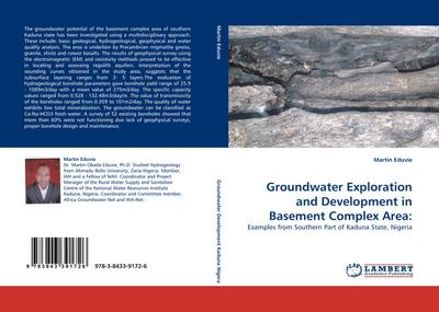 Groundwater Exploration and Development in Basement Complex Area - Martin Eduvie