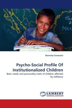 Psycho-Social Profile Of Institutionalized Children