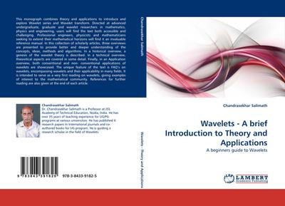 Wavelets - A brief Introduction to Theory and Applications - Chandrasekhar Salimath