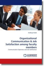 Organizational Communication & Job Satisfaction among faculty members