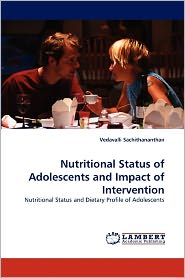 Nutritional Status Of Adolescents And Impact Of Intervention - Vedavalli Sachithananthan