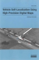 Vehicle Self-Localization Using High-Precision Digital Maps