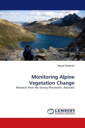 Monitoring Alpine Vegetation Change - Research from the Snowy Mountains, Australia