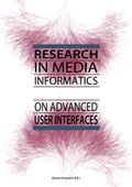 Research in Media Informatics on Advanced User Interfaces - Dennis Krannich
