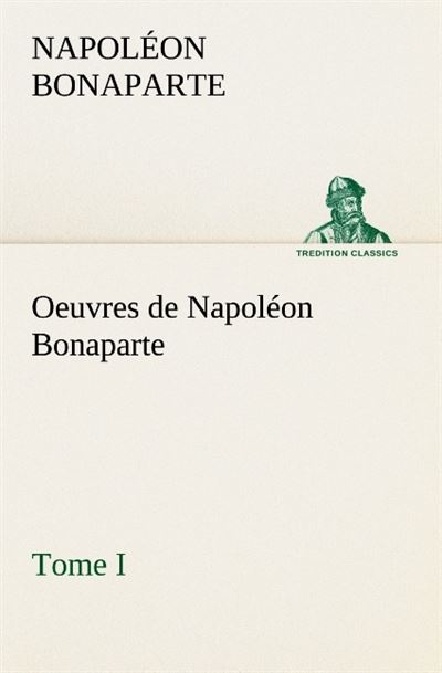 uvres de Napoléon Bonaparte - tredition