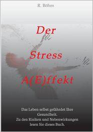 Der Stress Aeffekt