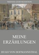 Hugo von Hofmannsthal: Meine Erzählungen