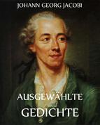 Johann, Georg Jacobi: Gedichte